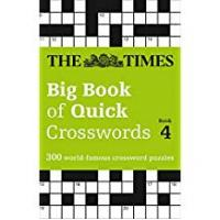 Crossword Puzzles The Times Big Book of Quick Crosswords Book 4: 300 world-famous crossword puzzles