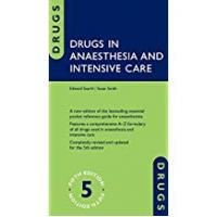 Drugs in Anaesthesia and Intensive Care 5/e (Flexicover)