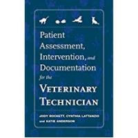 Cengage Learning Nursing Documentation Books Patient Assessment, Intervention and Documentation for the Veterinary Technician: A Guide to Developing Care Plans and SOAP's: A Guide to Developing Pare Plans and SOAP'S (Veterinary Technology)