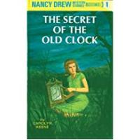 Nancy Drews The Secret of the Old Clock: 80th Anniversary Limited Edition (Nancy Drew Book 1)