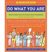 Careers Do What You Are: Discover the Perfect Career for You Through the Secrets of Personality Type