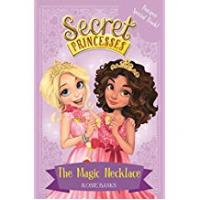 Wishes Necklaces The Magic Necklace – Bumper Special Book!: Book 1 (Secret Princesses 1001)