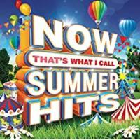 Hits NOW That's What I Call Summer Hits [Clean]
