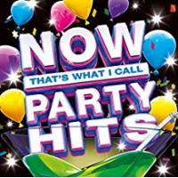 Hits NOW That's What I Call Party Hits