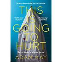 Books [Sponsored]This is Going to Hurt: Secret Diaries of a Junior Doctor