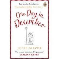 Books One Day in December: The Most Heart-Warming Debut of Autumn 2018