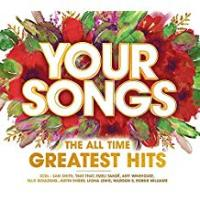 Hits Your Songs: The All Time Greatest Hits