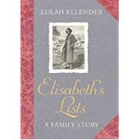 Lists Elisabeth's Lists: A Life Between the Lines
