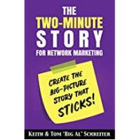Network Marketings [Sponsored]The Two-Minute Story for Network Marketing: Create the Big-Picture Story That Sticks!
